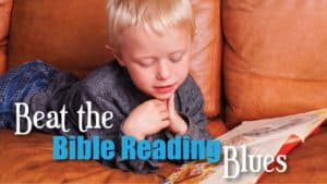 Beat the Bible Reading Blues