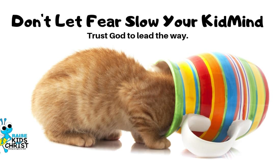Don't Let Fear Slow Your KidMin