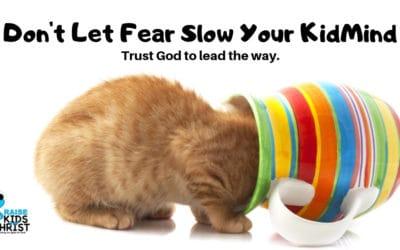 Don't Let Fear Slow Your KidMin