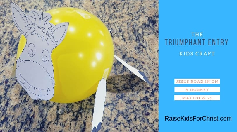 Crafty Thursday-Triumphant Entry Donkey Balloon
