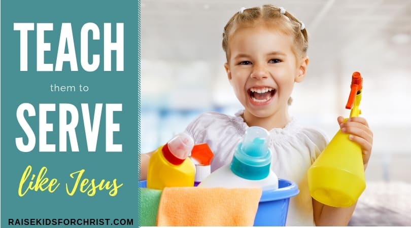 Teach Them to Serve Like Jesus